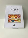 LE BLASON - LANGAGE DE L'HÉRALDIQUE
