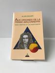 AUX ORIGINES DE LA FRANC-MAÇONNERIE ISAAC NEWTON ET LES NEWTONIENS